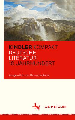 Kindler Kompakt: Deutsche Literatur, 18. Jahrhundert von Korte,  Hermann