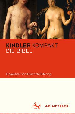 Kindler Kompakt: Die Bibel von Detering,  Heinrich, Janßen,  Martina, u.a., Wehnert,  Jürgen