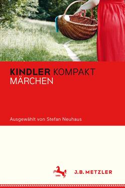 Kindler Kompakt: Märchen von Neuhaus,  Stefan