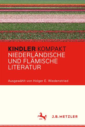 Kindler Kompakt: Niederländische und Flämische Literatur von Wiedenstried,  Holger E.