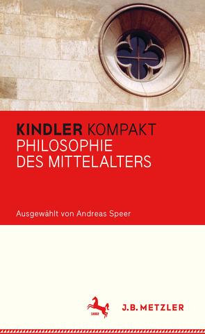 Kindler Kompakt: Philosophie des Mittelalters von Speer,  Andreas