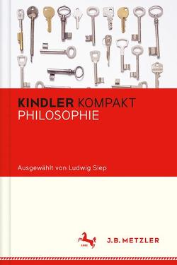 Kindler Kompakt: Philosophie von Siep,  Ludwig