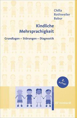 Kindliche Mehrsprachigkeit von Babur,  Ezel, Chilla,  Solveig, Rothweiler,  Monika