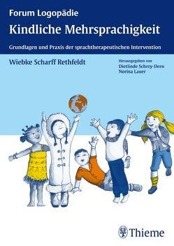 Kindliche Mehrsprachigkeit von Scharff Rethfeldt,  Wiebke