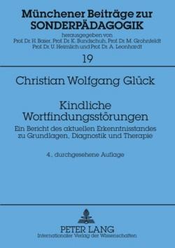 Kindliche Wortfindungsstörungen von Glück,  Christian Wolfgang