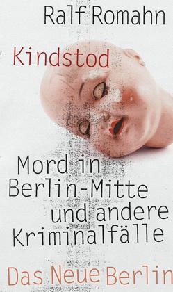 Kindstod von Romahn,  Ralf