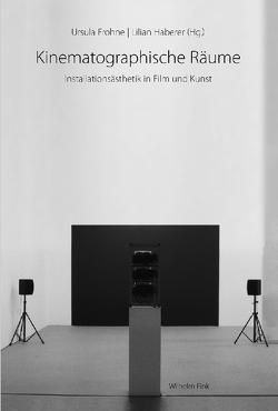 Kinematographische Räume von Frohne,  Ursula, Haberer,  Lilian