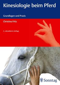 Kinesiologie beim Pferd von Fritz,  Christina