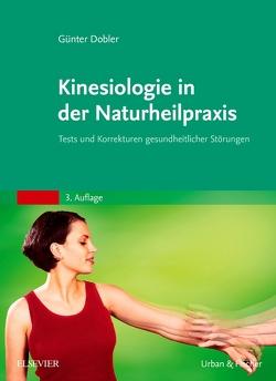 Kinesiologie für die Naturheilpraxis von Dobler,  Günter