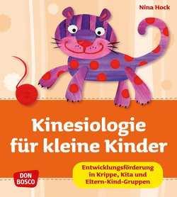 Kinesiologie für kleine Kinder von Hock,  Nina