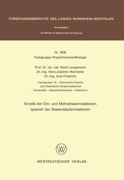 Kinetik der Ein- und Mehrphasenreaktoren, speziell der Blasensäulenreaktoren von Langemann,  Horst