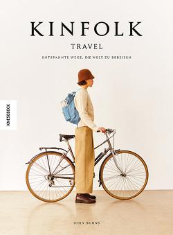 Kinfolk Travel von Burns,  John