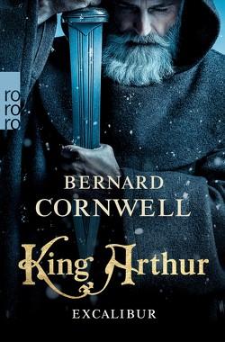 King Arthur: Excalibur von Cornwell,  Bernard, Stege,  Gisela
