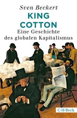 King Cotton von Beckert,  Sven, Richter,  Martin, Zettel,  Annabel
