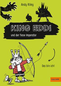 King Eddi und der fiese Imperator von Riley,  Andy