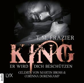 King – Er wird dich beschützen von Bross,  Martin, Frazier,  T. M., Winter,  Eni