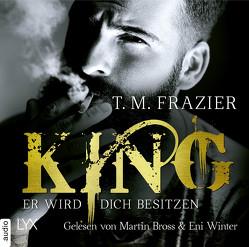 King – Er wird dich besitzen von Bross,  Martin, Frazier,  T. M., Mehrmann,  Anja, Winter,  Amy