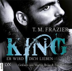 King – Er wird dich lieben von Bross,  Martin, Frazier,  T. M., Mehrmann,  Anja, Winter,  Amy