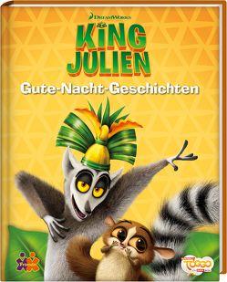 King Julien. Gute-Nacht-Geschichten von Siegers,  Julia
