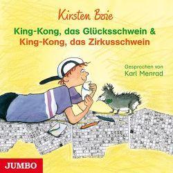 King-Kong, das Glücksschwein & King-Kong, das Zirkusschwein von Boie,  Kirsten, Menrad,  Karl