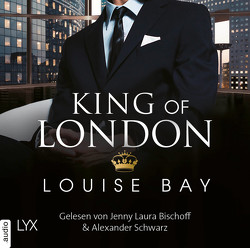 King of London von Bay,  Louise, Mehrmann,  Anja