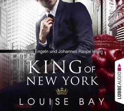 King of New York von Bay,  Louise, Engeln,  Nicole, Mehrmann,  Anja, Raspe,  Johannes