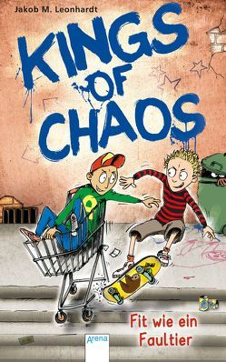 Kings of Chaos (2). Fit wie ein Faultier von Heidel,  Sebastian, Leonhardt,  Jakob M.