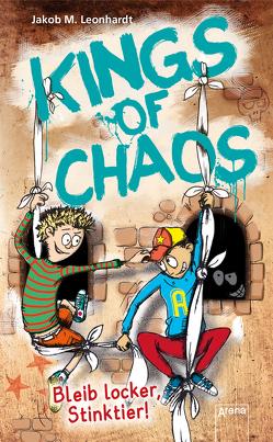 Kings of Chaos (3). Bleib locker, Stinktier! von Leonhardt,  Jakob M., Seidel,  Sebastian