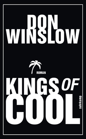 Kings of Cool von Lösch,  Conny, Winslow,  Don