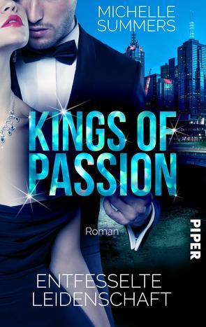 Kings of Passion – Entfesselte Leidenschaft von Summers,  Michelle