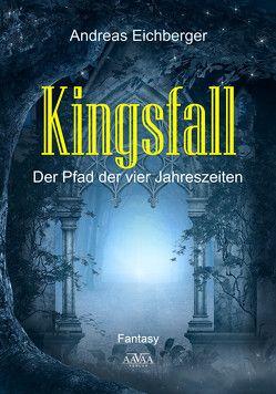 Kingsfall von Eichberger,  Andreas