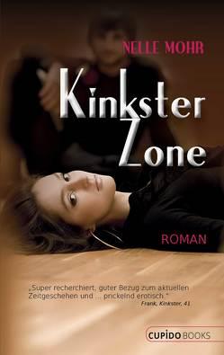 Kinkster Zone von Mohr,  Nelle