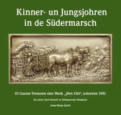 Kinner- un Jungsjohren in de Südermarsch von Gangkofner,  Ilsebill, Sprick,  Anne-Marga, Stein,  Dietrich
