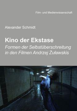Kino der Ekstase von Schenk,  Irmbert, Schmidt,  Alexander, Wulff,  Hans-Jürgen