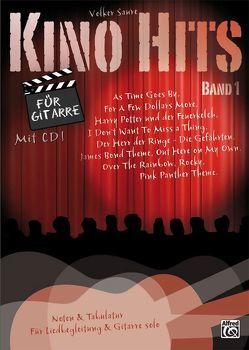 Kino Hits für Gitarre / Kino Hits für Gitarre Band 1 von Saure,  Volker
