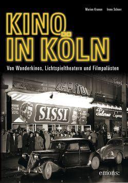 Kino in Köln von Kranen,  Marion, Schoor,  Irene