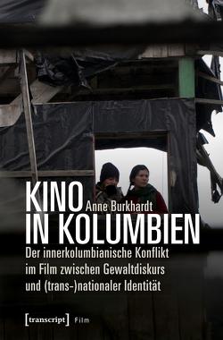 Kino in Kolumbien von Burkhardt,  Anne