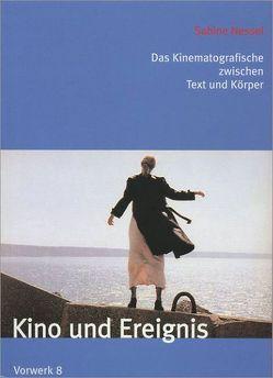 Kino und Ereignis von Nessel,  Sabine