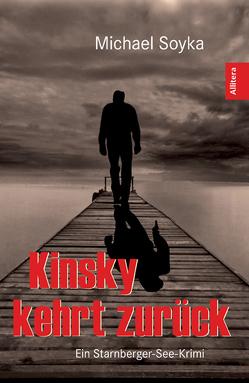Kinsky kehrt zurück von Soyka,  Michael