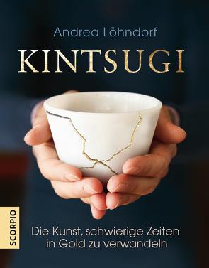 Kintsugi von Löhndorf,  Andrea