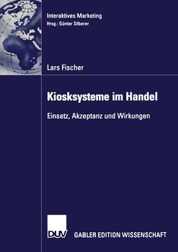 Kiosksysteme im Handel von Fischer,  Lars