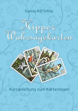 Kipper Wahrsagekarten von Riss-Tafilaj,  Carola
