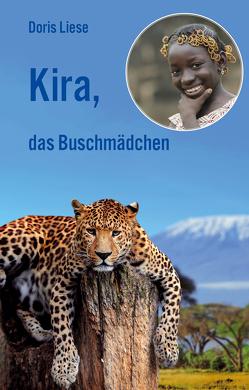 Kira, das Buschmädchen von Liese,  Doris