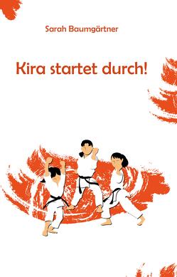 Kira startet durch! von Baumgärtner,  Sarah