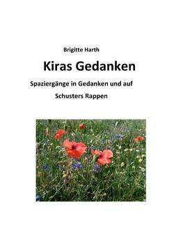 Kiras Gedanken von Harth,  Brigitte