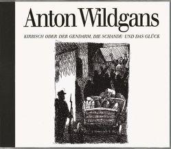 Kirbisch-CD von Wildgans,  Anton