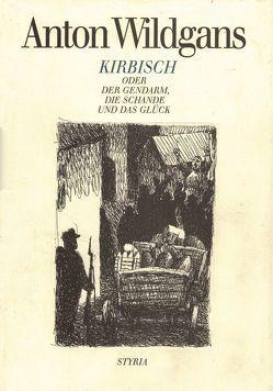 Kirbisch von Wildgans,  Anton
