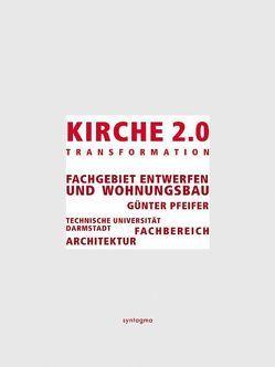 Kirche 2.0 von Pfeifer,  Günter