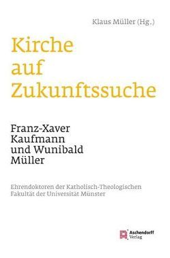 Kirche auf Zukunftssuche von Mueller,  Klaus