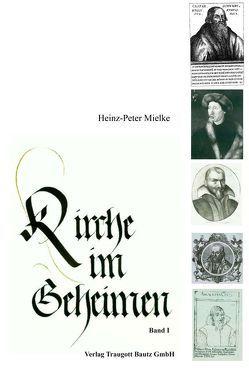 Kirche im Geheimen von Mielke,  Heinz-Peter